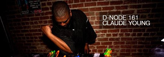 D-Node 161: Claude Young Live at PRIME