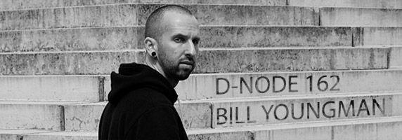 D-Node 162: Bill Youngman Live PA | Killekill