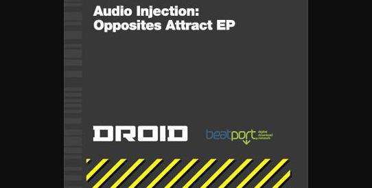 [DROID DIGI 01] Audio Injection - Opposites Attract EP