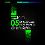 M Gervais - From the Beginning (Acid Circus Beater Remix) - Timefog