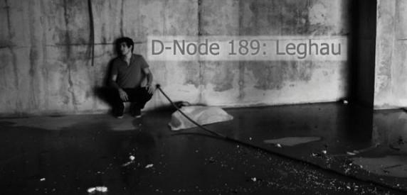 D-Node 189: Leghau | Flicker Rhythm   Trapez